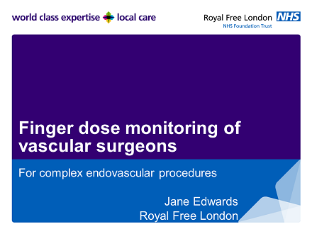 FLUG 2017 – Finger dose monitoring of vascular surgeons performing EVAR procedures; Jane Edwards