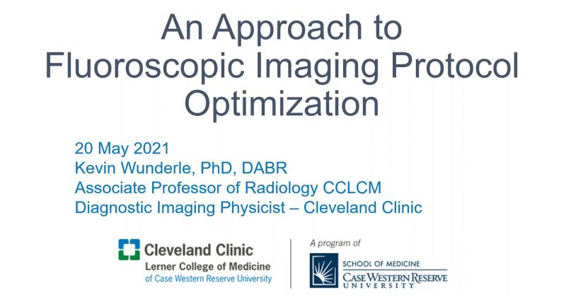 Dr Kevin Wunderle – An approach to fluoroscopic imaging protocol optimisation